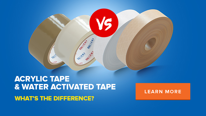 Acrylic Carton Sealing Tape Vs. Water-Activated Packing Tape